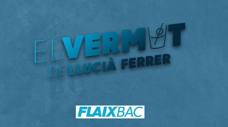"""""""El Vermut de Llucià Ferrer"""" de Ràdio Flaixbac en directe a Cunit dissabte 12 de juny"""